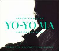 Inspired by Bach: The Cello Suites - Yo-Yo Ma (cello)
