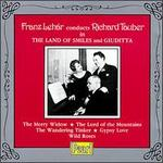 Franz Leh�r conducts Richard Tauber in The Land of Smiles and Giuditta