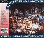 Sopranos: Opera Arias and Songs