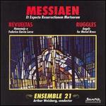 Olivier Messiaen: Et Expecto Resurrectionem Mortuorum; Silvestre Revueltas: Homenaje a Garc�as Lorca