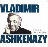 Scriabin: Piano Sonatas - Vladimir Ashkenazy (piano)