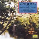 Caruso sings French Opera & Song