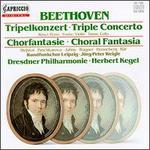 Beethoven: Triple Concerto; Choral Fantasia