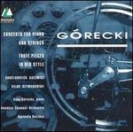 G=recki: Concerto for Piano and Strings; Three Pieces in Old Style