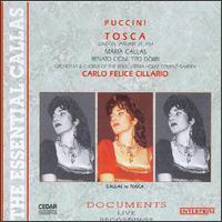 Puccini: Tosca - David Sellar (vocals); Dennis Wicks (vocals); Edgard Boniface (vocals); Eric Garrett (vocals); Maria Callas (soprano); Renato Cioni (vocals); Robert Bowman (vocals); Tito Gobbi (baritone); Victor Godfrey (vocals); Rome Opera House Chorus (choir, chorus)