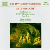 Carl Ditters von Dittersdorft: Sinfonias on Ovid's Metamorphoses Nos. 1-3 - J�nos R�cz (flute); Failoni Orchestra; Hanspeter Gmu�r (conductor)