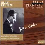 Julius Katchen II (Great Pianists of the 20th Century Series)
