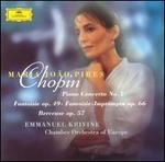 Chopin: Piano Concerto No. 1; Fantaise, op. 49; Fantaisie-Impromptu, Op. 66; Berceuse, Op. 57