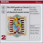 The Duo Guide to Classics: an a to Z of Classical Music Terms