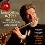 Bach: Suite No. 2; Concerto for Flute, Violin & Harpsichord