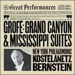 GrofT: Grand Canyon Suite; Mississippi Suite