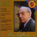 Copland: Fanfare For The Common Man/Appalachian Spring/Old American Songs/Rodeo