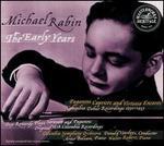 Michael Rabin: The Early Years