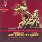 Bach: Great Organ Mass