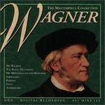 The Masterpiece Collection: Richard Wagner