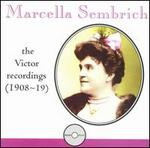Marcella Sembrich: the Victor Recordings (1908-19)