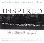 Inspired: The Breath of God (A Musical Companion to the Book)