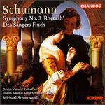 """Schumann: Symphony No. 3 """"Rhenish""""; Des S�ngers Fluch"""