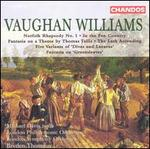 Ralph Vaughan Williams: Norfolk Rhapsody No. 1; In the Fen Country; Fantasia on a Theme by Thomas Tallis; etc.