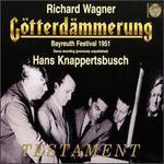 Wagner: G�tterdSmmerung (Bayreuth Festival 1951)