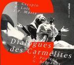 Poulenc: Dialogues des CarmTlites