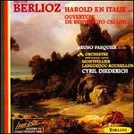 Berlioz: Harold en Italie / Benvenuto Cellini Overture