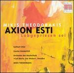Theodorakis: Axion esti (Lobgepriesen sei)