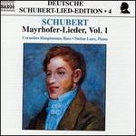 Schubert: Mayrhofer-Lieder, Vol.1