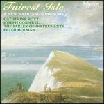 Fairest Isle: A New National Songbook