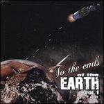 To the Ends of the Earth, Vol. 1