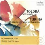 Eduard Toldr�: Sis sonets; Joaquin Turina: El poema de una sanluque�a
