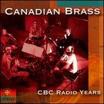 Canadian Brass: CBC Radio Years