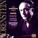 Brahms: Symphony No. 1; Variations on a Theme of Haydn