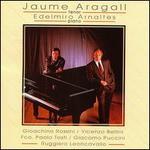 Jaume Aragall, tenor; Edilmiro Arnaltes, piano