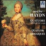 Haydn: Quatuors Opus 33 Nos.1, 4, 6