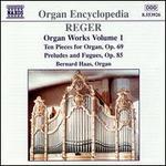 Reger: Organ Works Vol. 1