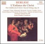 Berlioz-L'Enfance Du Christ / Lagrange · Viala · Piguemal · Bernardi · Garcin · Vandier · Serre · Casadesus