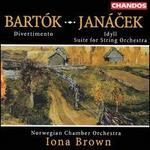 Janacek: Idyll; Suite for String Orchestra; Bartok: Divertimento