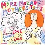 More Mozart for Mothers-to-Be
