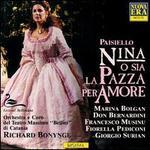 Giovanni Paisiello: Nina o sia La Pazza Per Amore
