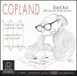 Copland: Fanfare for the Common Man; Appalachian Spring Suite; Third Symphony