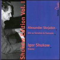 Shukow Edition, Vol. 1: Alexander Skrjabin - Igor Shukow (piano)