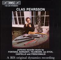 Clas Pehrsson - Anders Ohrwall (harpsichord); Clas Pehrsson (descant); Clas Pehrsson (recorder); Kari Ottesen (baroque cello);...