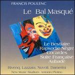 Poulenc: Le Bal Masqu�
