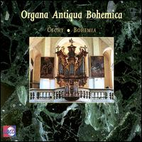 Organa Antiqua Bohemica - Jan Jansen (organ); Jan Raas (organ); Martin Rost (organ); Pieter van Dijk (organ)