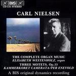 Nielsen: The Complete Organ Music