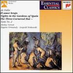 Manuel de Falla: El amor brujo; Nights in the Gardens of Spain; The Three-Cornered Hat Suite No. 2