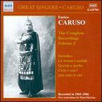 Enrico Caruso: the Complete Recordings, Vol. 2