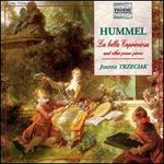 Hummel: La Bella Capricciosa and Other Piano Pieces
