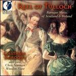 Reel of Tulloch: Baroque Music Scotland & Ireland